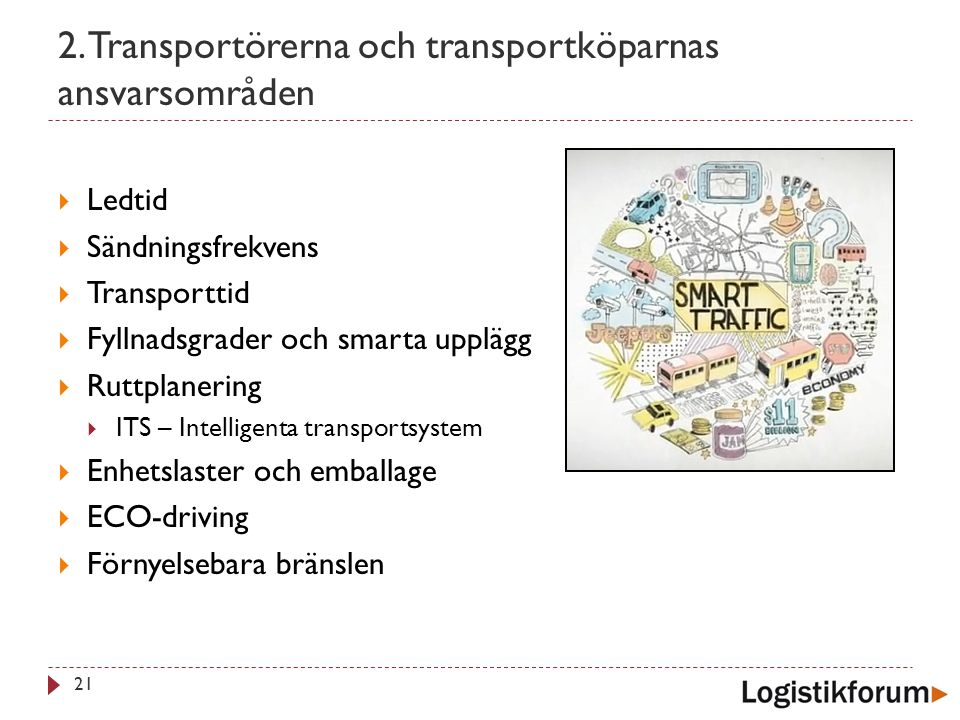 2. Transportörerna och transportköparnas ansvarsområden