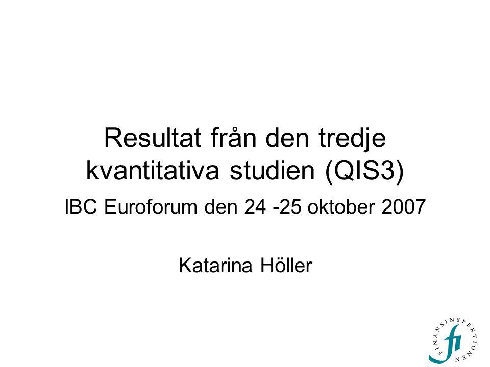 Resultat från den tredje kvantitativa studien (QIS3)