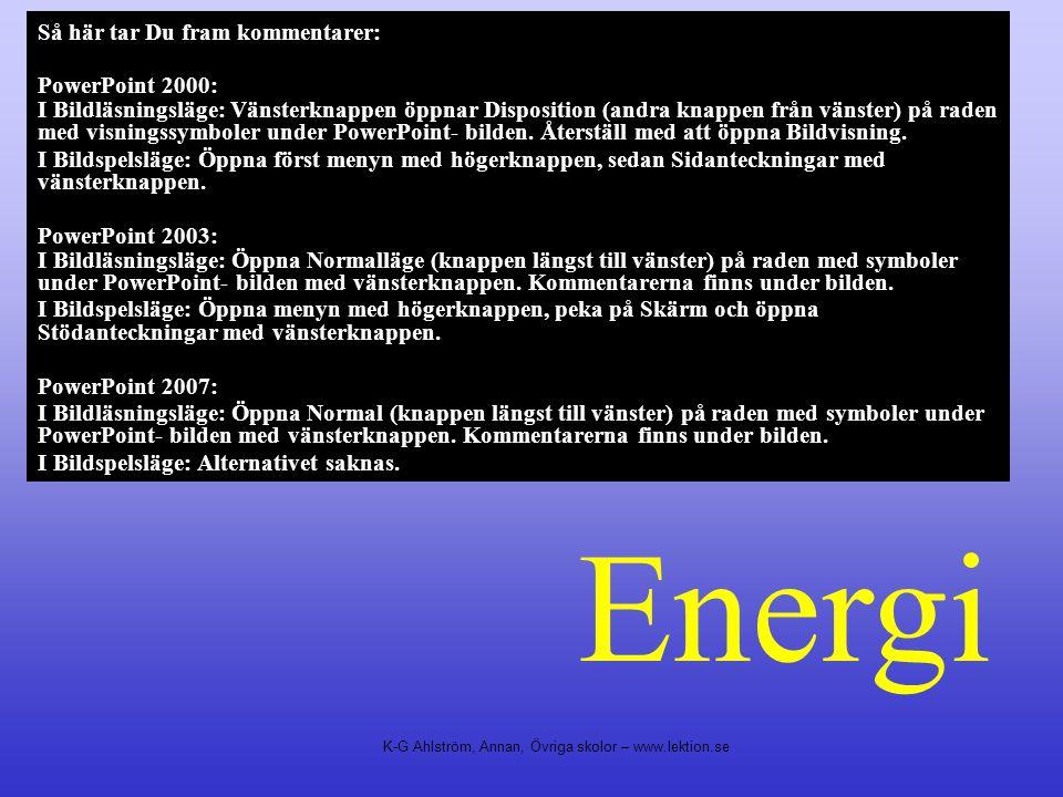 Energi Så här tar Du fram kommentarer: PowerPoint 2000: