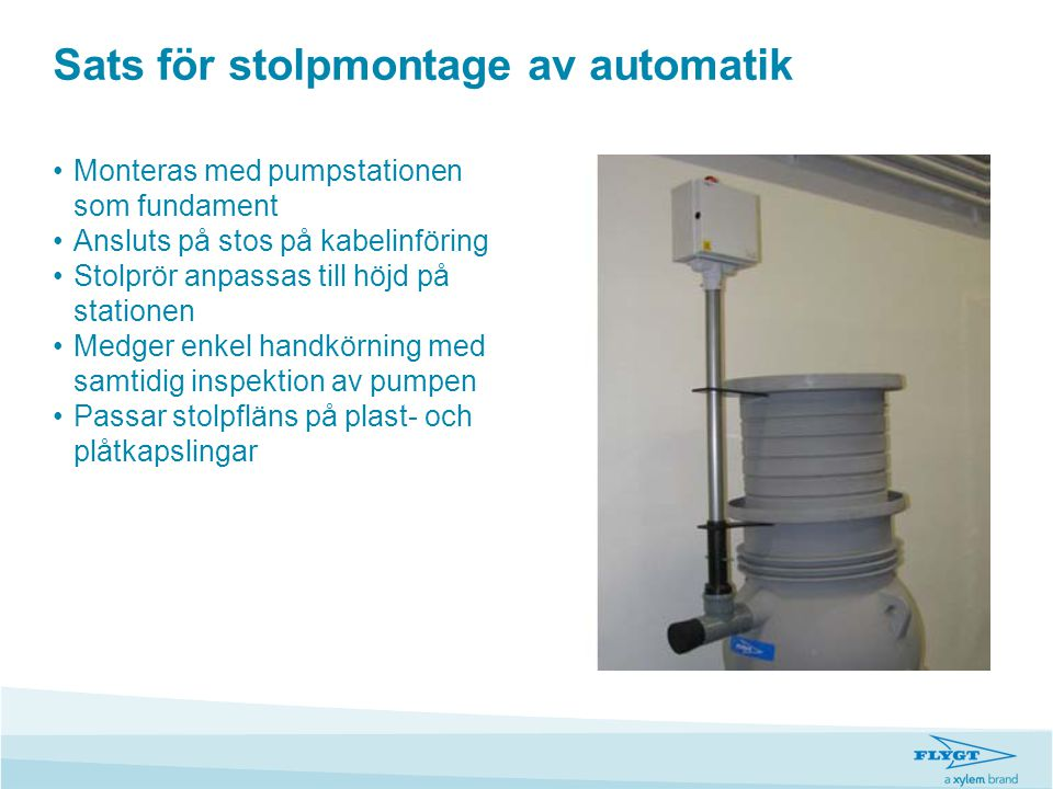 Sats för stolpmontage av automatik