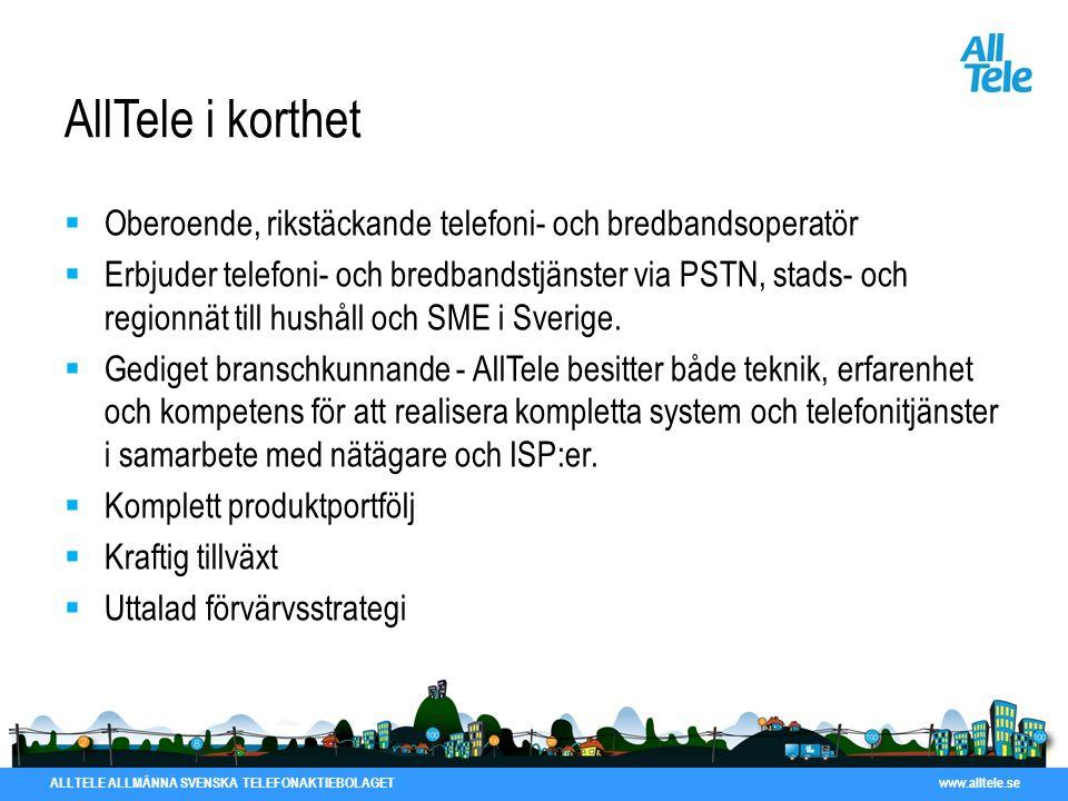AllTele i korthet Oberoende, rikstäckande telefoni- och bredbandsoperatör.