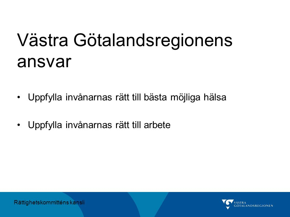 Västra Götalandsregionens ansvar