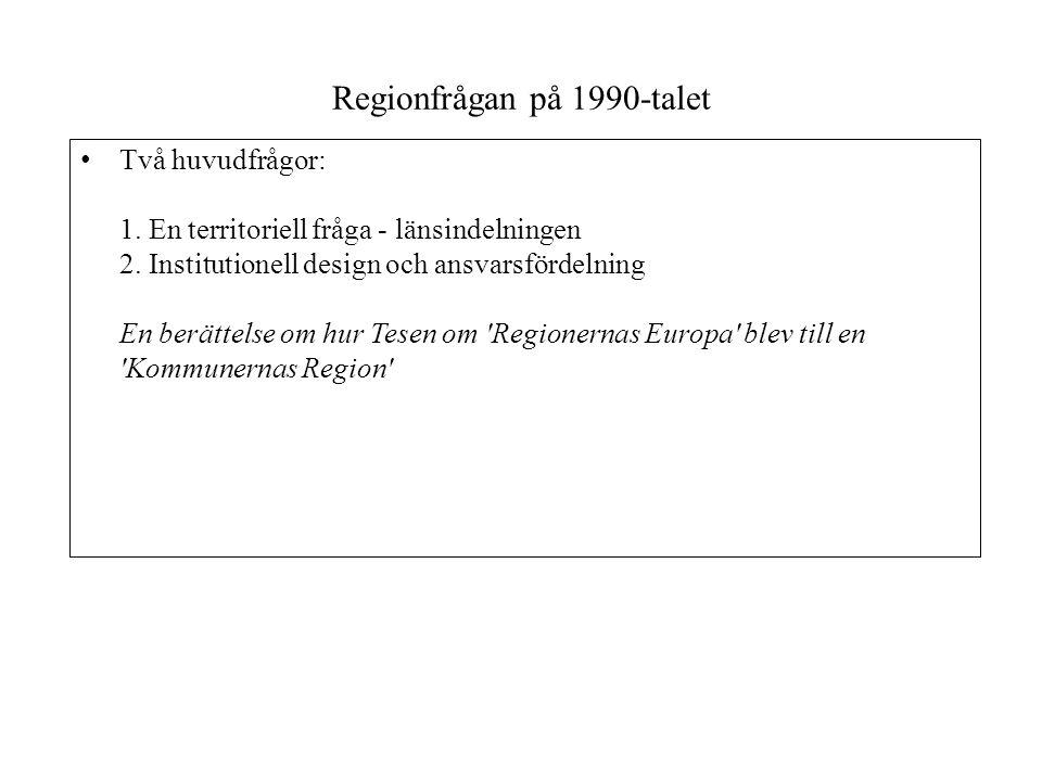 Regionfrågan på 1990-talet