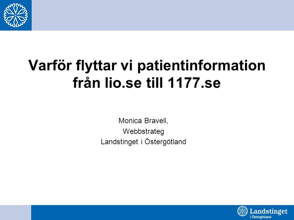 Varför flyttar vi patientinformation från lio.se till 1177.se