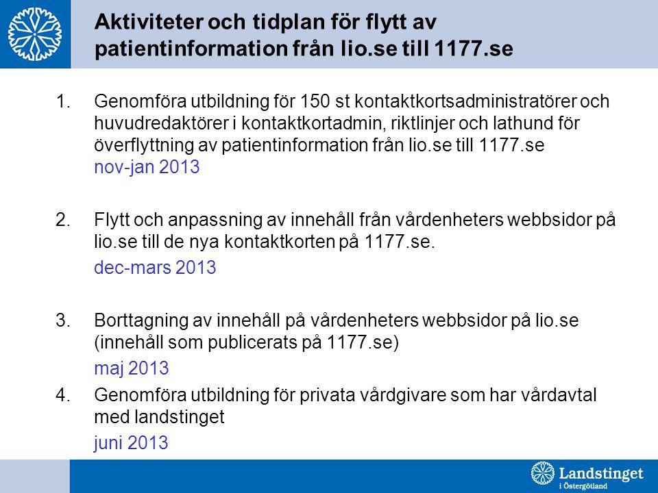 Aktiviteter och tidplan för flytt av patientinformation från lio