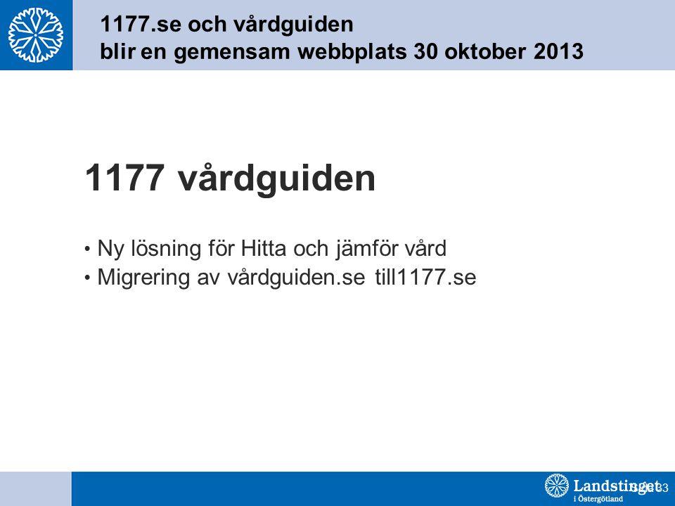 1177.se och vårdguiden blir en gemensam webbplats 30 oktober 2013