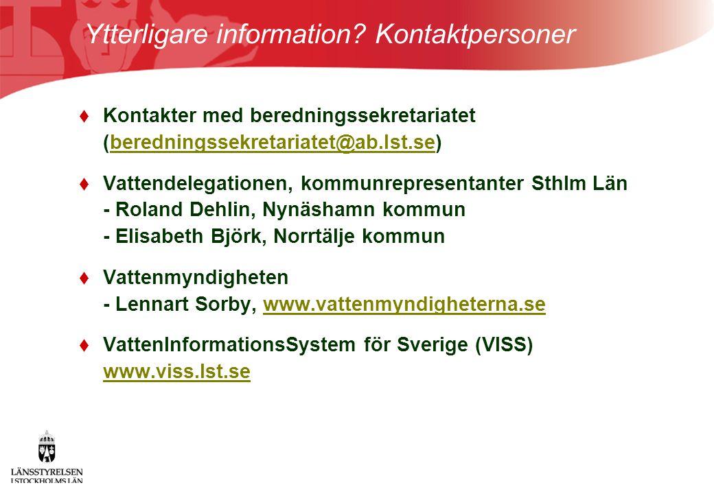 Ytterligare information Kontaktpersoner