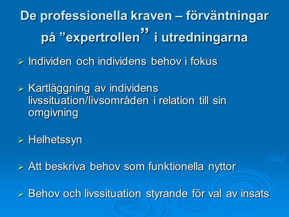 De professionella kraven – förväntningar på expertrollen i utredningarna