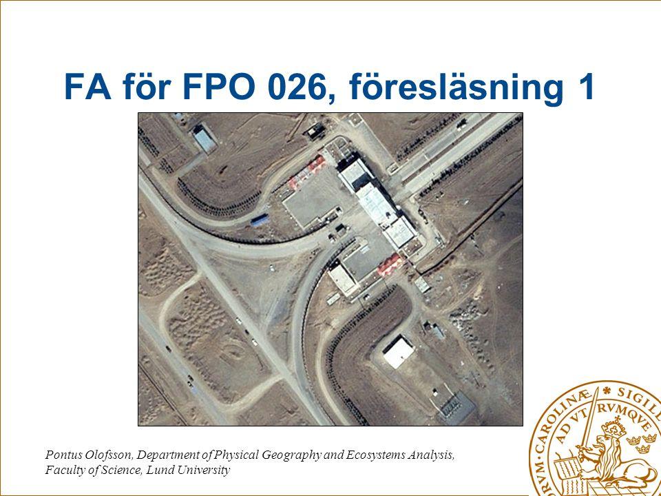 FA för FPO 026, föresläsning 1