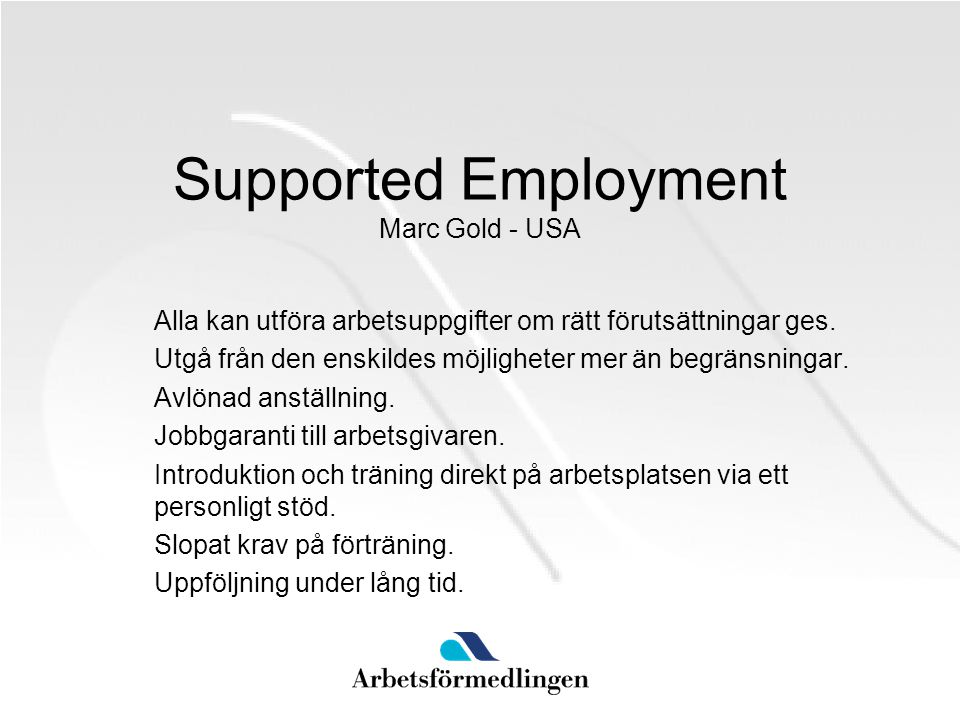 Supported Employment Marc Gold - USA