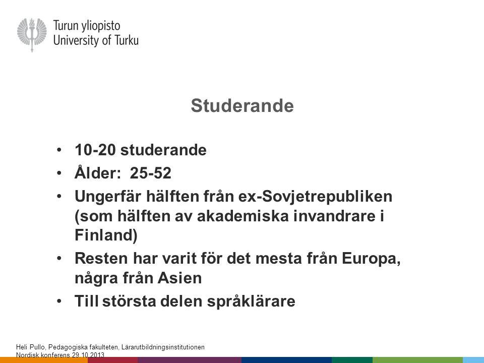 Studerande 10-20 studerande Ålder: 25-52
