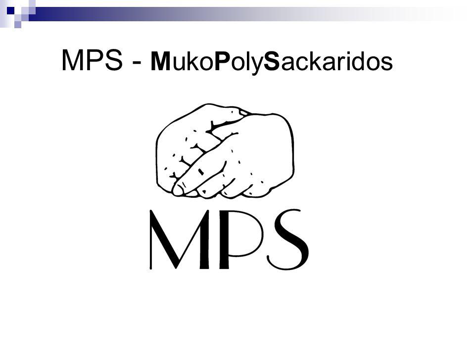 MPS - MukoPolySackaridos