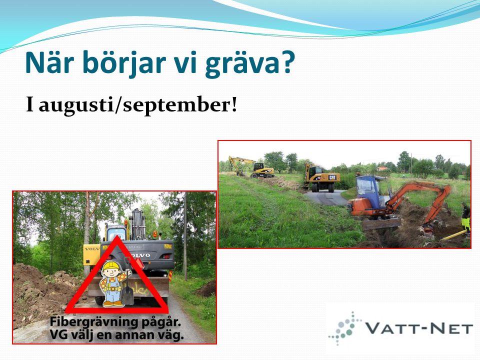 När börjar vi gräva I augusti/september!