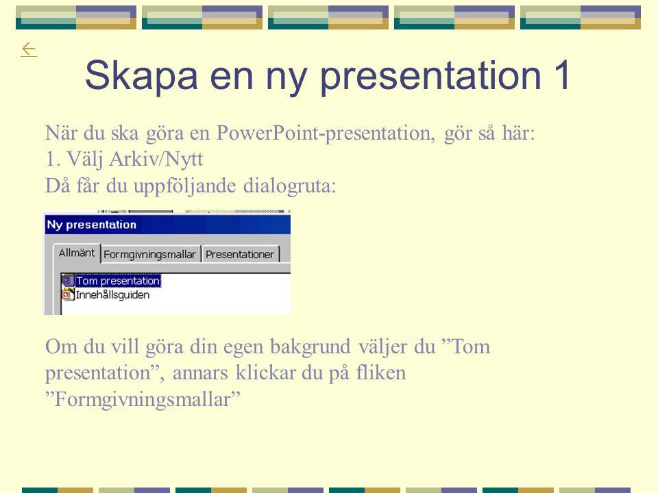 Skapa en ny presentation 1
