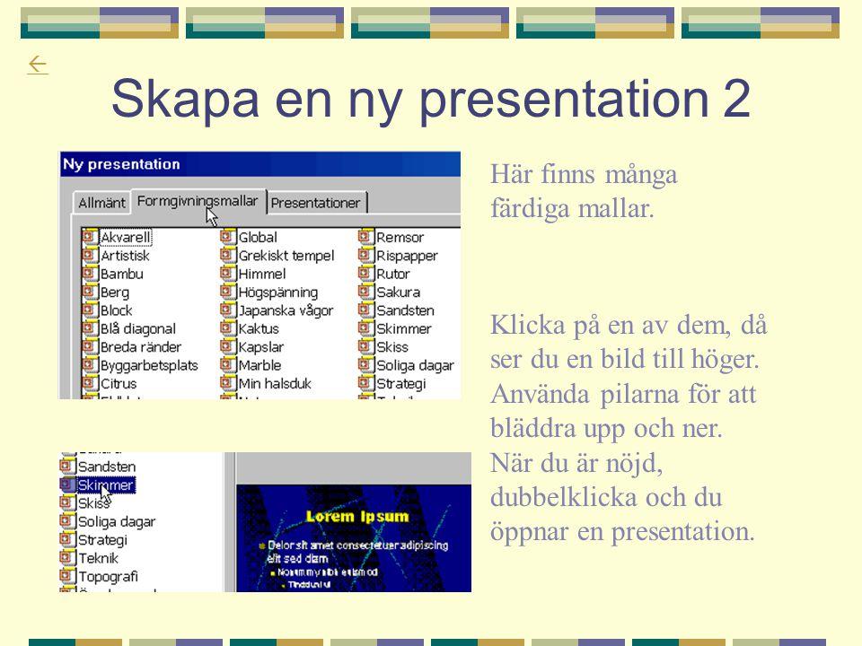 Skapa en ny presentation 2
