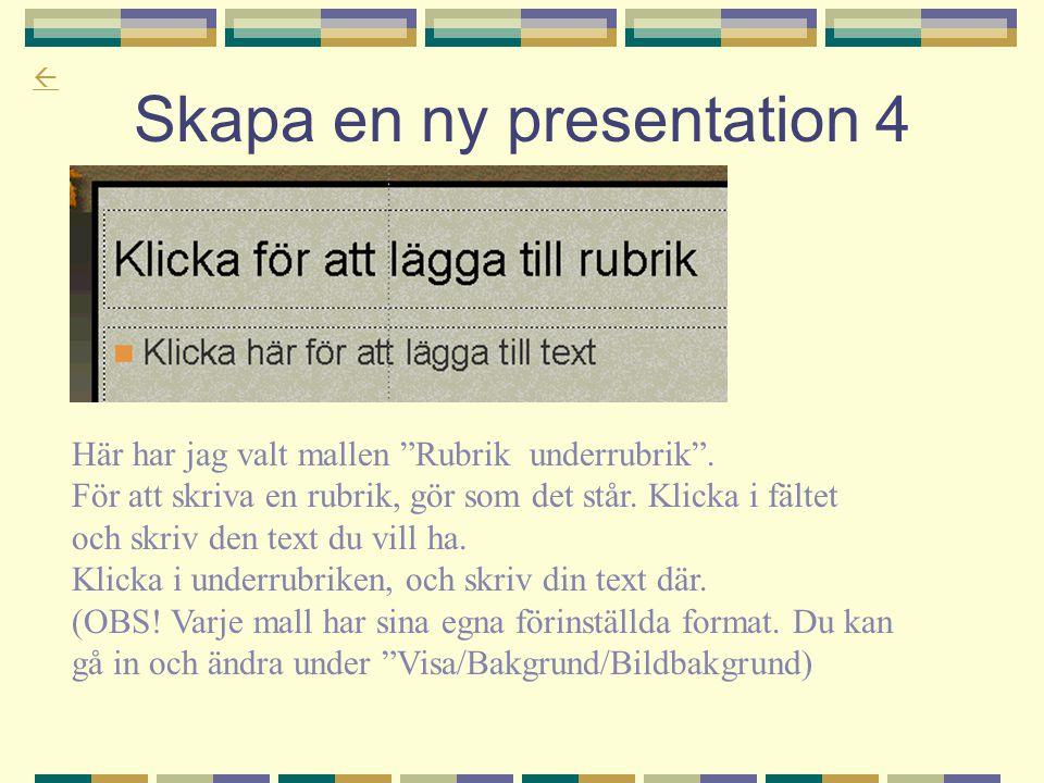 Skapa en ny presentation 4