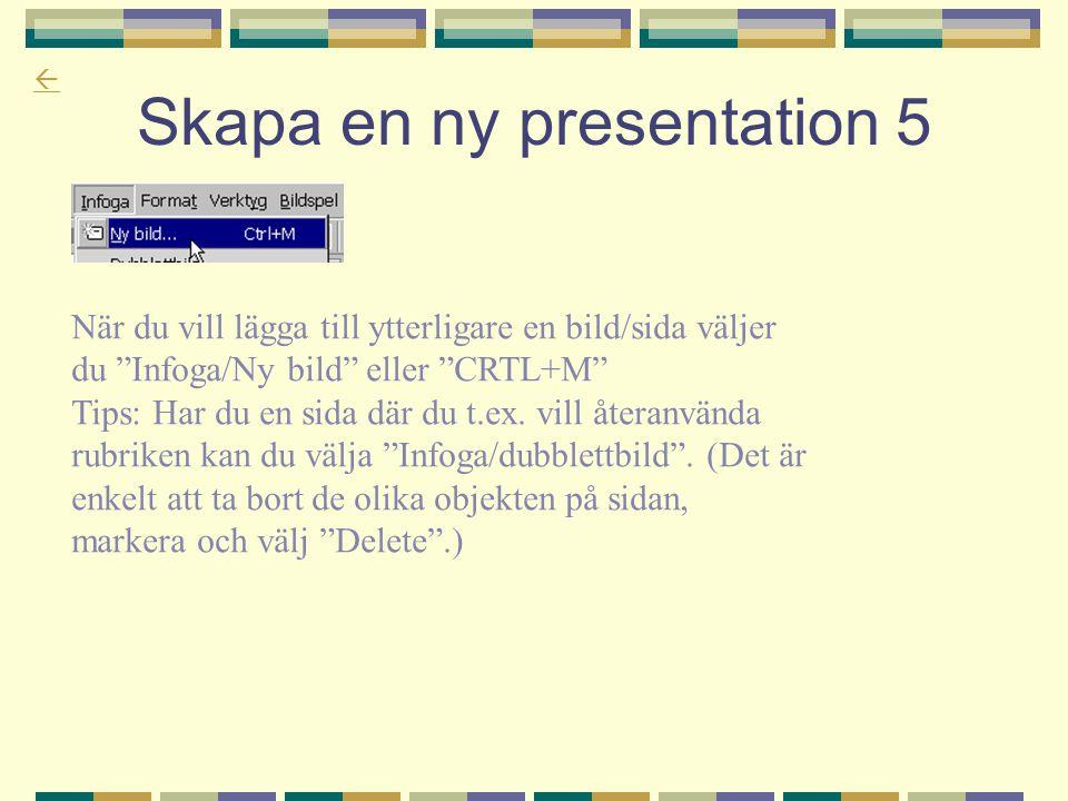 Skapa en ny presentation 5