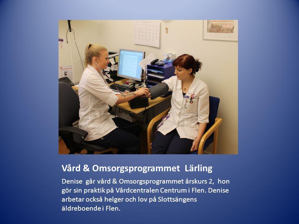Vård & Omsorgsprogrammet Lärling