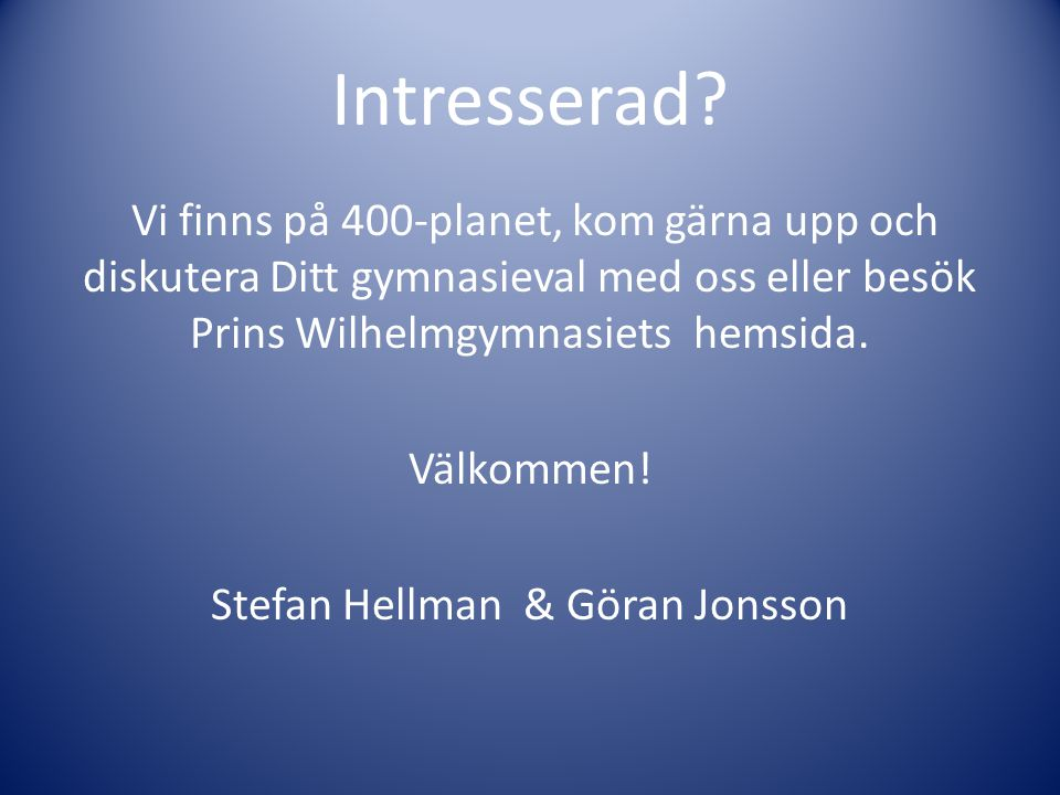 Intresserad