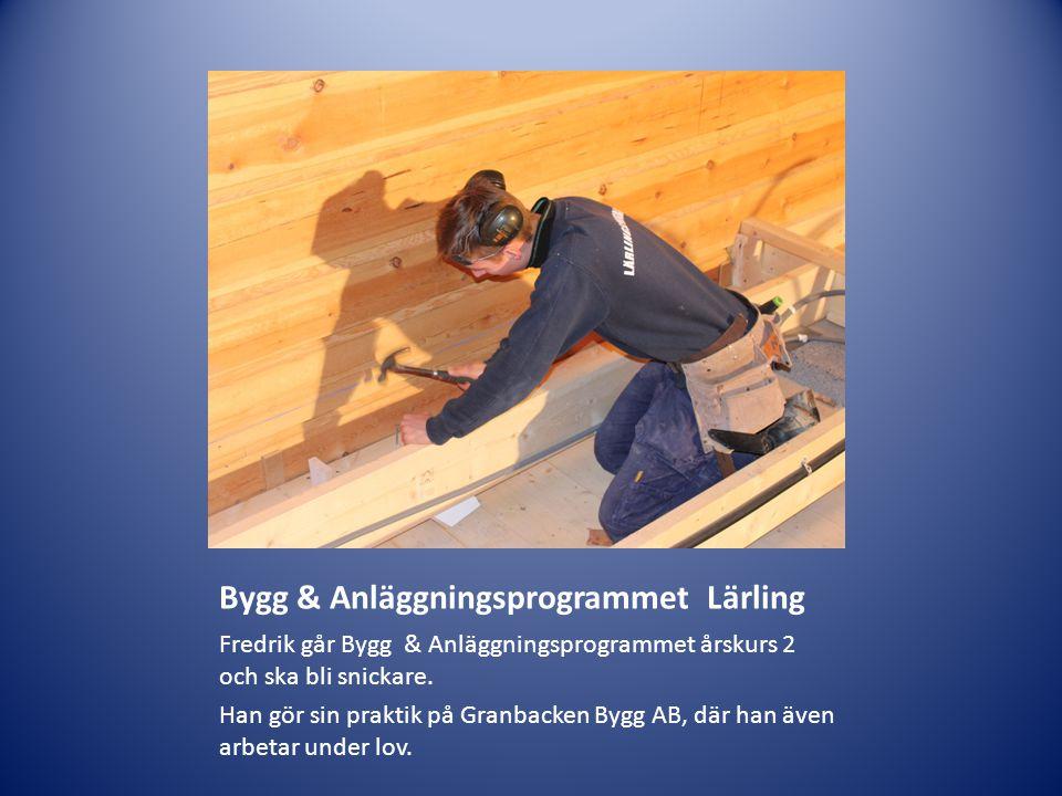 Bygg & Anläggningsprogrammet Lärling