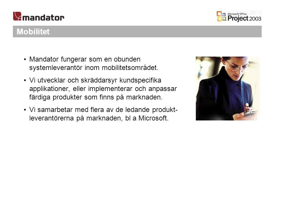 Mobilitet Mandator fungerar som en obunden systemleverantör inom mobilitetsområdet.