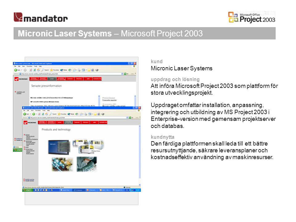 Micronic Laser Systems – Microsoft Project 2003