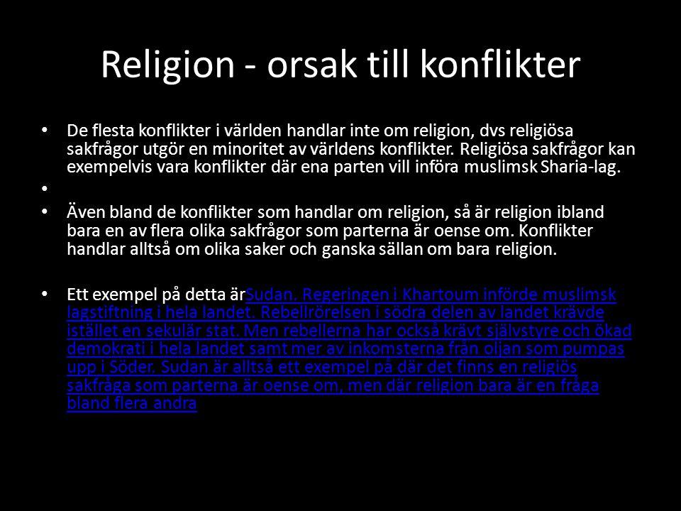 Religion - orsak till konflikter