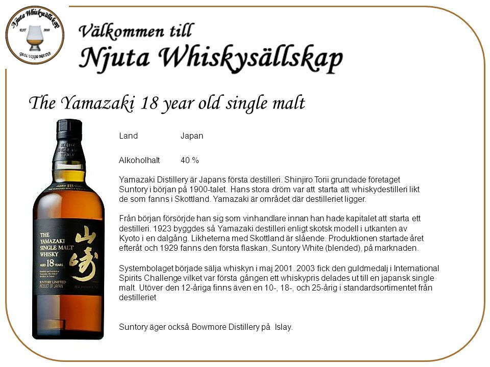 The Yamazaki 18 year old single malt