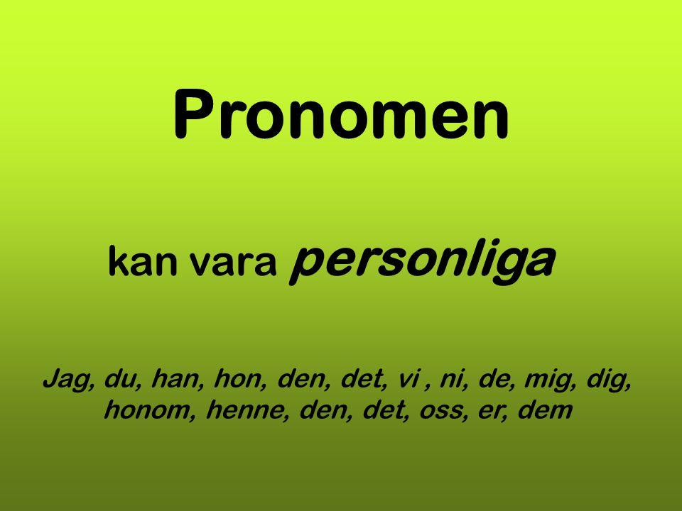 Pronomen kan vara personliga