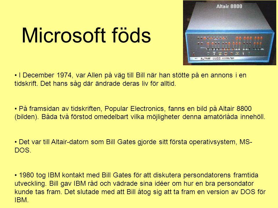 Microsoft föds I December 1974, var Allen på väg till Bill när han stötte på en annons i en tidskrift. Det hans såg där ändrade deras liv för alltid.