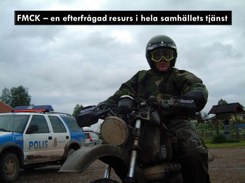 FMCK – en efterfrågad resurs i hela samhällets tjänst