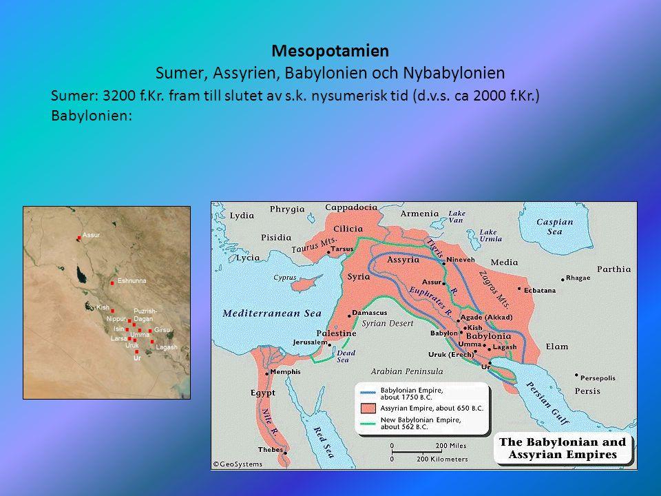 Mesopotamien Sumer, Assyrien, Babylonien och Nybabylonien