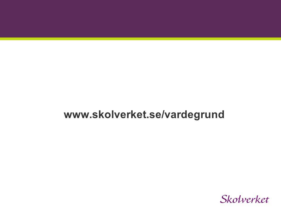www.skolverket.se/vardegrund