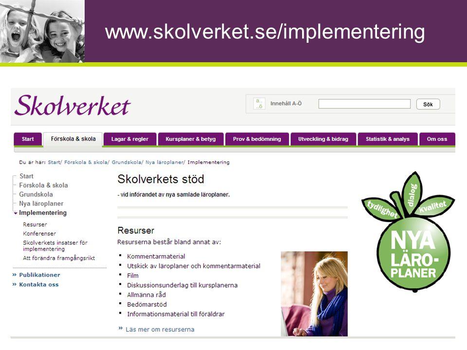www.skolverket.se/implementering