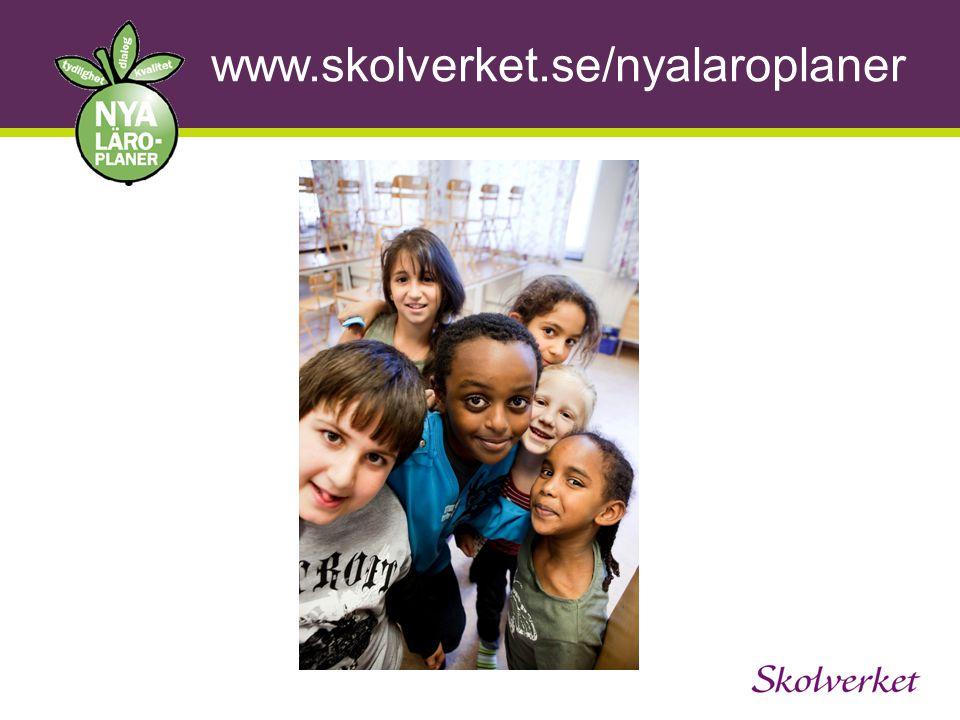 www.skolverket.se/nyalaroplaner