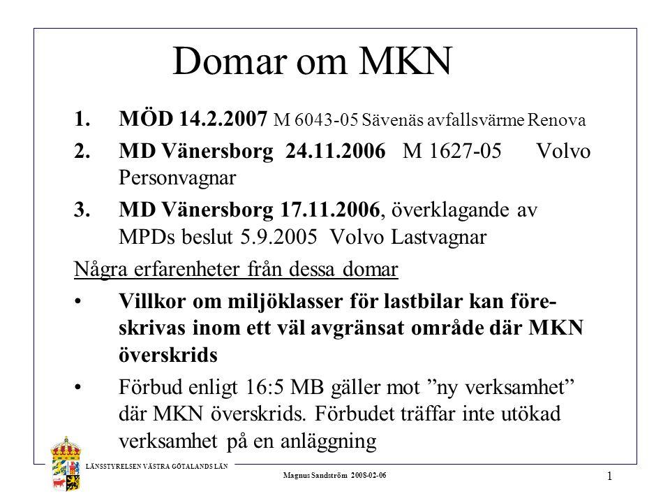 Domar om MKN MÖD 14.2.2007 M 6043-05 Sävenäs avfallsvärme Renova