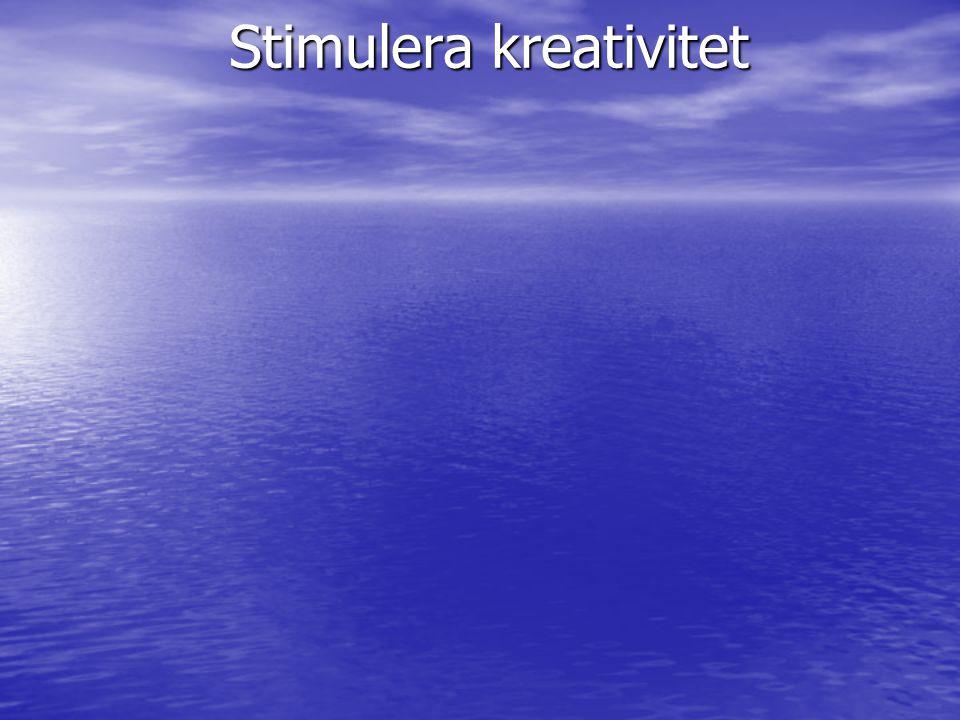 Stimulera kreativitet