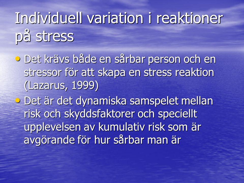 Individuell variation i reaktioner på stress