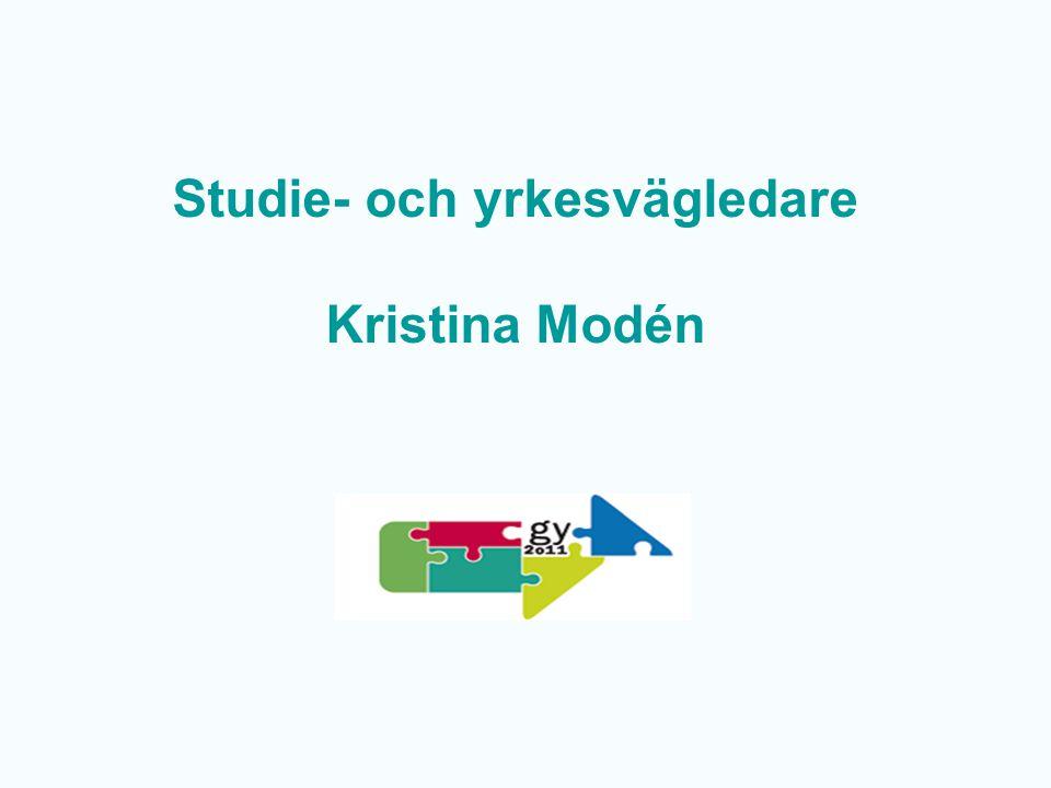 Studie- och yrkesvägledare Kristina Modén