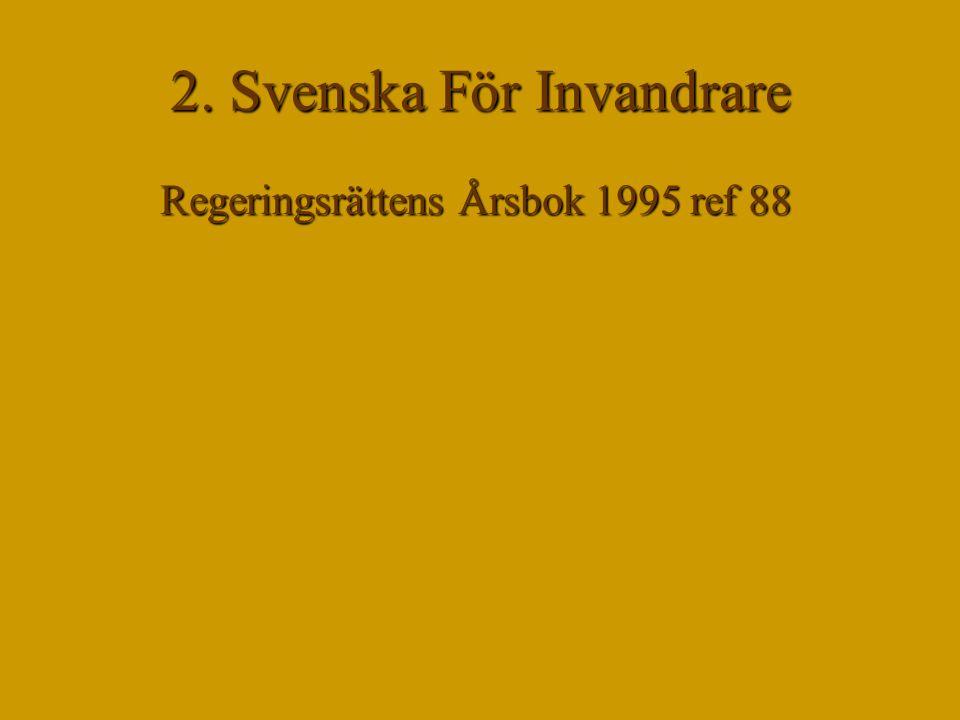 2. Svenska För Invandrare