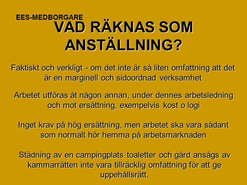 VAD RÄKNAS SOM ANSTÄLLNING