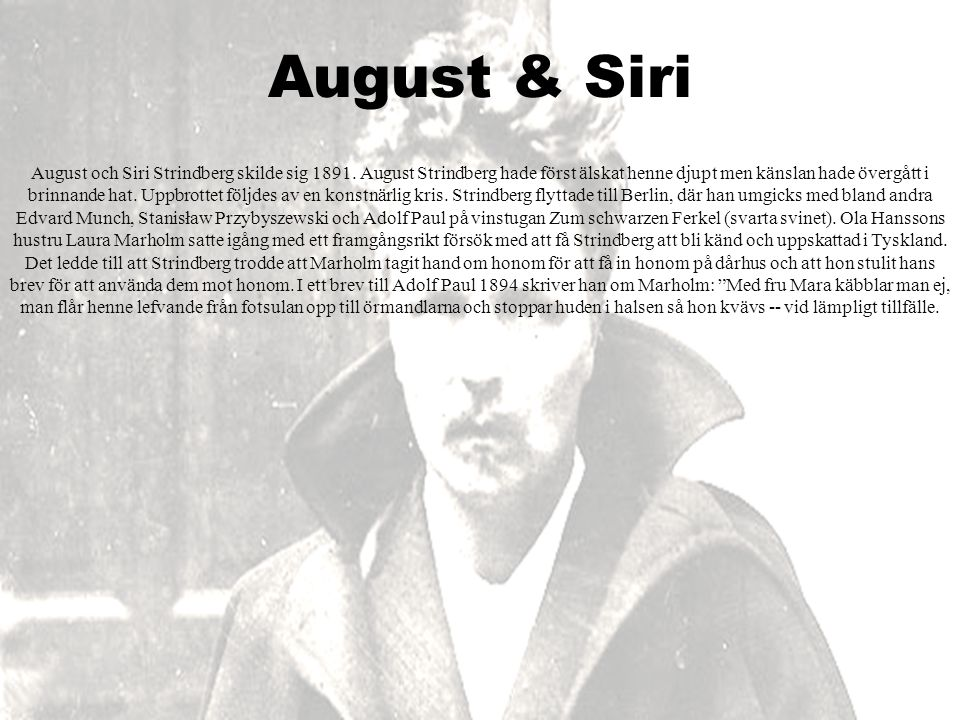 august strindberg johan august strindberg f ddes den 22 januari 1849 i stockholm august dog. Black Bedroom Furniture Sets. Home Design Ideas