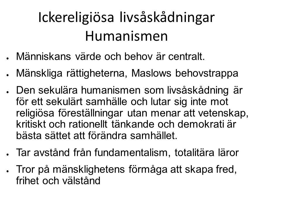 Ickereligiösa livsåskådningar Humanismen
