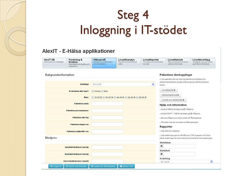 Steg 4 Inloggning i IT-stödet