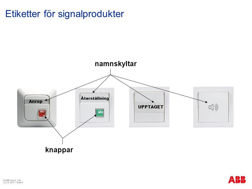 Etiketter för signalprodukter
