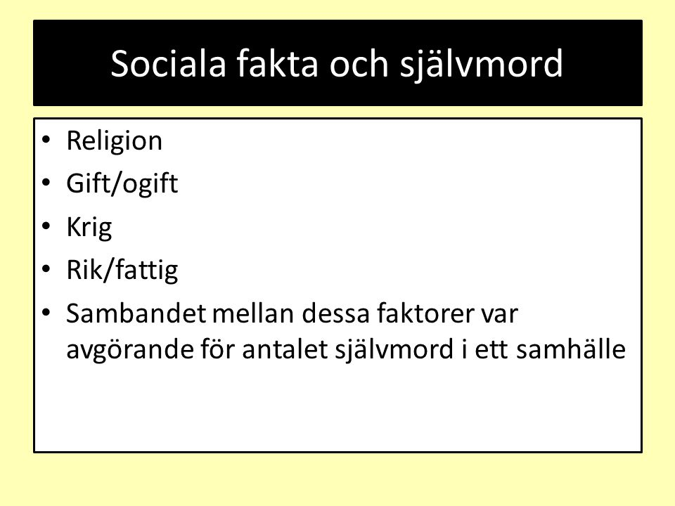 Sociala fakta och självmord
