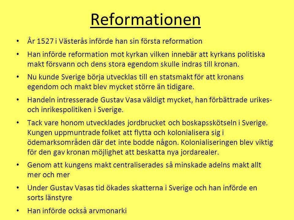 Reformationen År 1527 i Västerås införde han sin första reformation