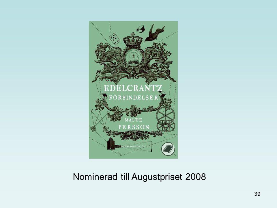 Nominerad till Augustpriset 2008