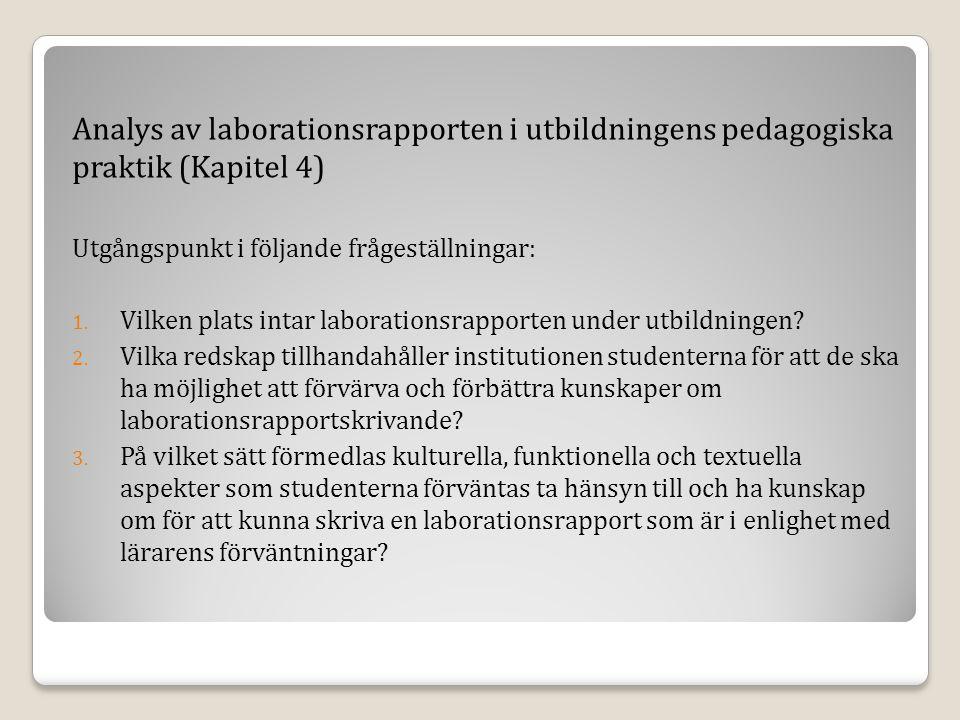 Analys av laborationsrapporten i utbildningens pedagogiska praktik (Kapitel 4)