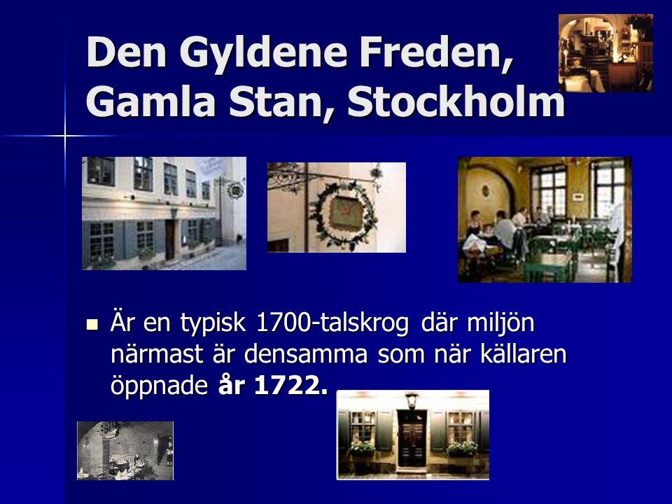 Den Gyldene Freden, Gamla Stan, Stockholm